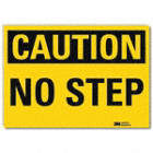 Caution: No Step Signs