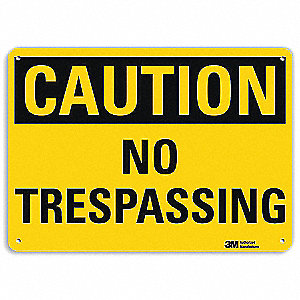 "Trespassing and Property, Caution, Recycled Aluminum, 10"" x 14"", With Mounting Holes, Engineer"