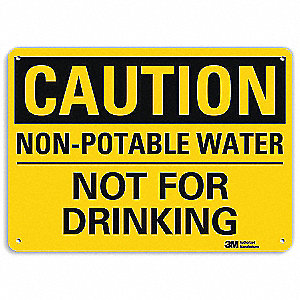 Safety Sign,Water Not For Drinking,7in H