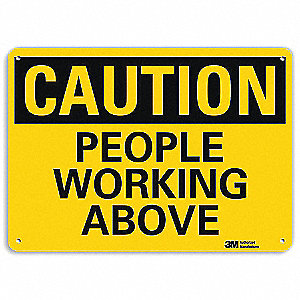 Safety Sign,People Working Above,10 in H