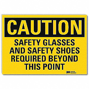 "Personal Protection, Caution, Vinyl, 10"" x 14"", With Mounting Holes, Engineer"