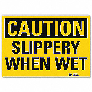 Safety Sign,Slippery When Wet,10 in. W