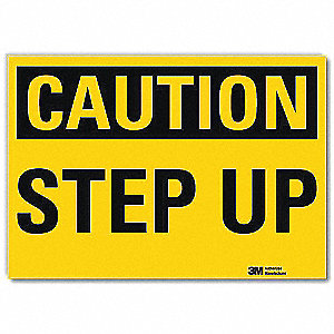 Safety Sign,Step Up,Black/Yellow,10 in W