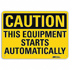 Safety Sign,Starts Automatically,7 in. H