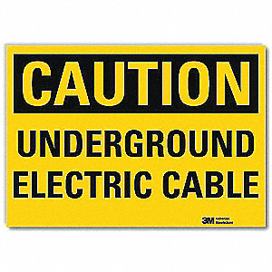 Safety Sign,Underground Cable,10 in. W
