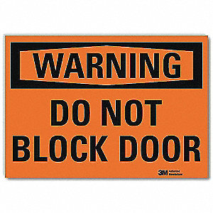 Warning Sign,Do Not Block Door,14 in. W