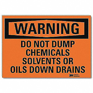 Warning Sign,Do Not Dump Chemicals,10inW