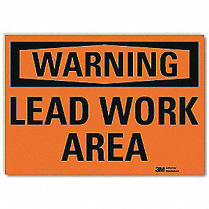 Warning Sign,Lead Work Area,Text,10 in W