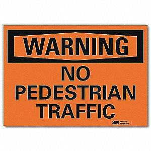 "Pedestrian Traffic, Warning, Vinyl, 10"" x 14"", Surface, Engineer"