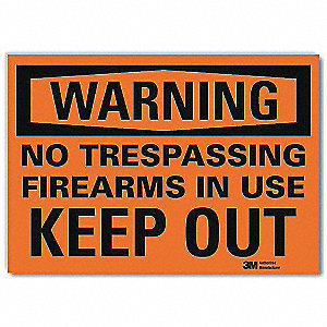 "Trespassing and Property, Warning, Vinyl, 7"" x 10"", Adhesive Surface, Engineer"