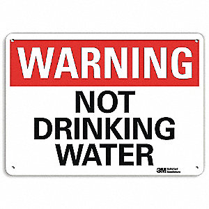 Warning Sign,Not Drinking Water,10 in. H