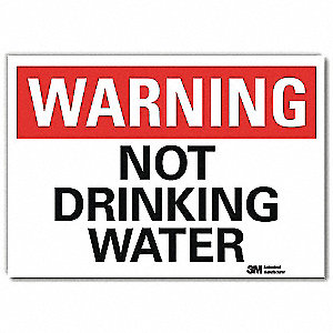 Warning Sign,Not Drinking Water,14 in. W
