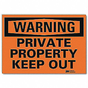 "Trespassing and Property, Warning, Vinyl, 10"" x 14"", Adhesive Surface, Engineer"