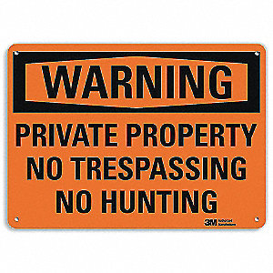 Admittance Sign,No Hunting,7 in. H,Text