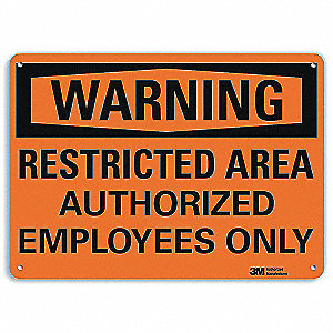 "Authorized Personnel and Restricted Access, Warning, Recycled Aluminum, 10"" x 14"""