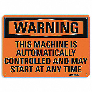 Warning Sign,Controlled Machine,7 in. H
