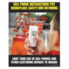 Cell Phone Distractions Put Workplace Safety Out of Focus Posters
