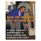 Keep The Workplace Clear of Tripping Hazards Posters