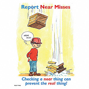Safety Poster,Report Near Misses,ENG