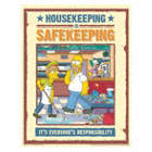 Housekeeping is Safekeeping Its Everyones Responsibility Posters