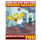 Keep An Eye Out for Tripping Hazards Before They Floor You Posters