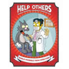 Help Others While Keeping Yourself Protected Posters