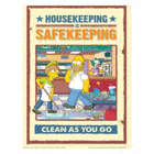 Housekeeping is Safekeeping Clean As You Go Posters