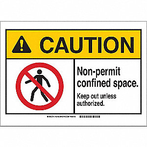 "Confined Space, Caution, Plastic, 10"" x 14"", With Mounting Holes, Not Retroreflective"
