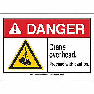 "Crane and Hoists, Danger, Plastic, 7"" x 10"", With Mounting Holes, Not Retroreflective"