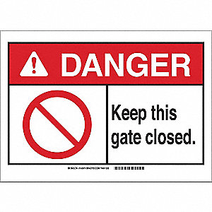Danger Sign,Keep Gate Closed,B-401,10inH