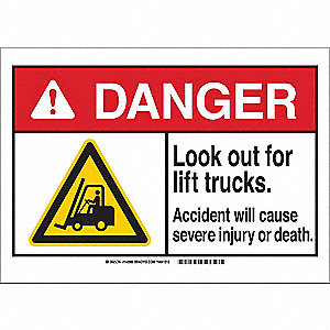 "Lift Truck Traffic, Danger, Polyester, 7"" x 10"", Adhesive Surface, Not Retroreflective"