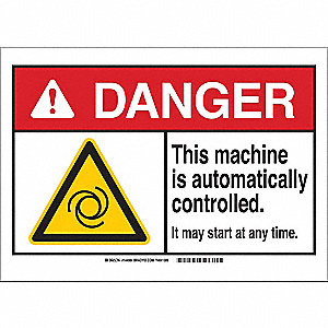 Danger Sign,Auto Controlled,B-401,7in.H