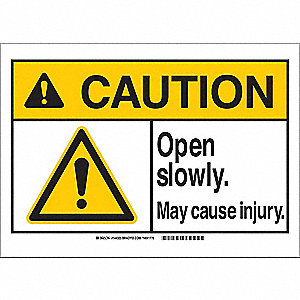 Caution Sign,10in.W,Plastic,Open Slowly