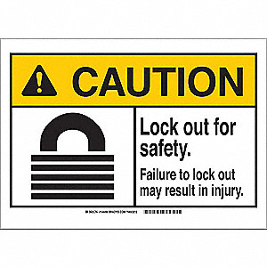 Caution Sign,5in.Hx3-1/2in.W,Lock Out