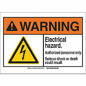 Warning Sign,B-302,10in.Hx14in.W,Elect