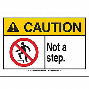 Caution Sign,10in.W,Plastic,Not A Step