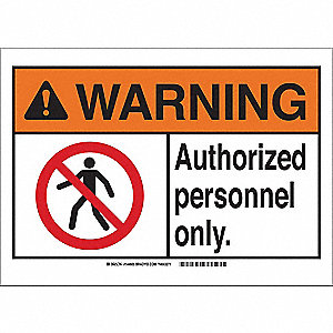 Warning Sign,B-302,7in.H,Autho Pers