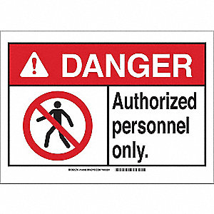 Danger Sign,7in.Hx10in.W,Authorized