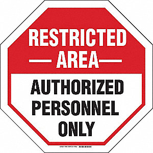 Admittance Sign,Restricted Area,24 in. H