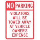 No Parking Violators Will Be Towed Away At Vehicle Owner's Expense Signs