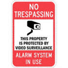 No Trespassing: This Property Protected By Video Surveillance Alarm System In Use Signs