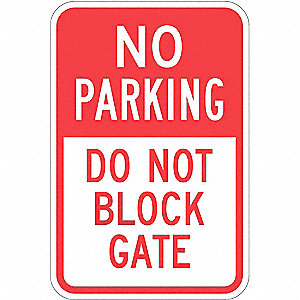 "No Parking Sign,18""x12"",Fiberglass"