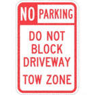 No Parking Do Not Block Driveway Tow Zone Signs