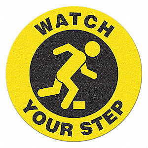 TRAFFIC SIGN,WATCH YOUR STEP,BLK/YELLOW