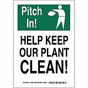 "Cleaning and Maintenance, Pitch In!, Polyester, 10"" x 7"", Adhesive Surface, Not Retroreflective"