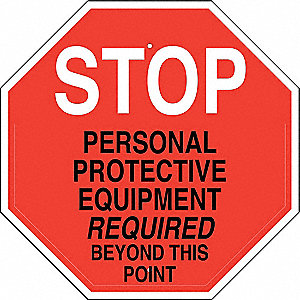 "Personal Protection, Stop, Aluminum, 24"" x 24"", With Mounting Holes, Not Retroreflective"
