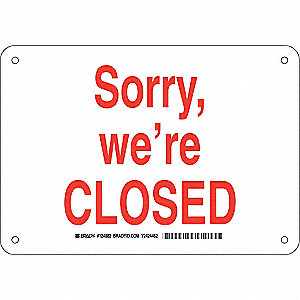 Facility Sign,Plastic,7 x 10 in,Red/Wht