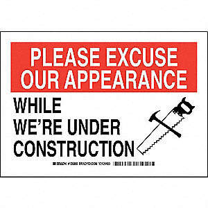 "Construction, Please Excuse Our Appearance, Polyester, 7"" x 10"", Adhesive Surface"