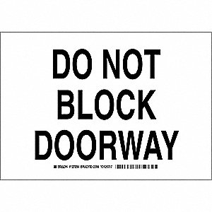 "Sign, Do Not Block Doorway, 7""x10"""