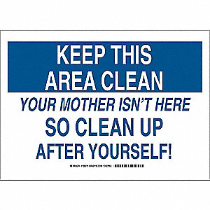 "Cleaning and Maintenance, Keep This Area Clean, Polyester, 10"" x 14"", Adhesive Surface"